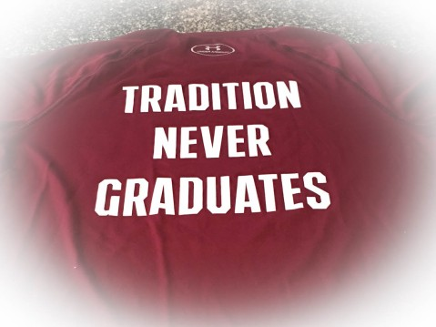 Tradition never graduates